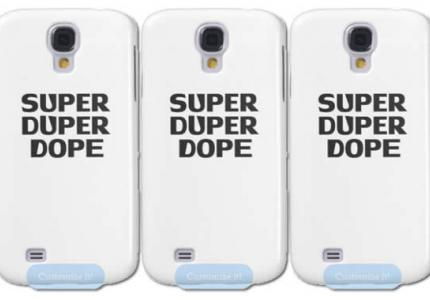 Super Duper Dope iPhone 5 Case & Super Duper Dope Samsung Galaxy S4 Case